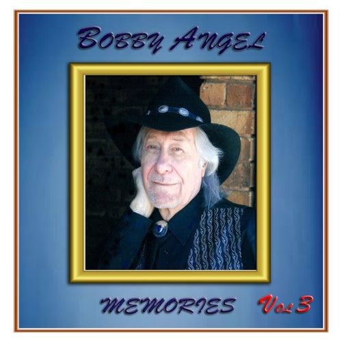 Memories, Vol. 3 by Bobby Angel