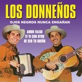 Ojos Negros Nunca Enganan by Los Donnenos