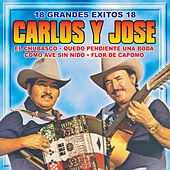 18 Super Exitos by Carlos Y Jose