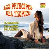 Los Principes Del Tropico by Los Principes Del Tropico