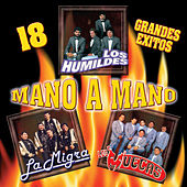 18 Grandes Exitos Mano A Mano by Various Artists