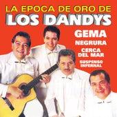 La Epoca De Oro by Los Dandys