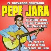 El Ultimo Trago by Pepe Jara