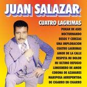 Cuatro Lagrimas von Juan Salazar