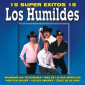15 Super Exitos, Vol. 3 by Los Humildes