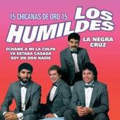15 Chicanas De Oro by Los Humildes