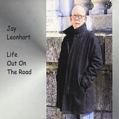 Life Out On the Road by Jay Leonhart
