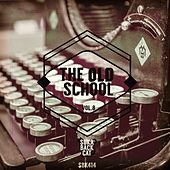 The Old School, Vol. 8 by Various Artists