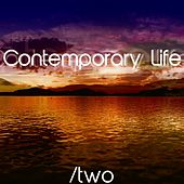 Contemporary Life, Vol. 2 (Chillout Moments) by Various Artists