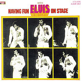 Having Fun with Elvis on Stage, Vol. I by Elvis Presley