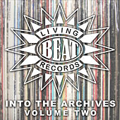 Living Beat - Into the Archives, Vol. 2 by Various Artists