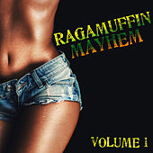 Ragamuffin Mayhem, Vol. 1 by Various Artists