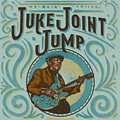Juke Joint Jump von Various Artists