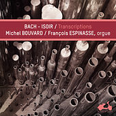 Bach - Isoir: Transcriptions by Various Artists