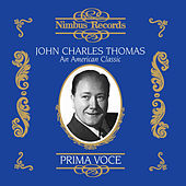 John Charles Thomas: An American Classic by Various Artists