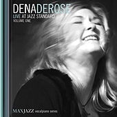 Live at Jazz Standard, Vol. 1 by Dena DeRose