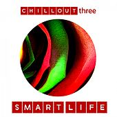 Smart Life, Vol. 3 by Various Artists