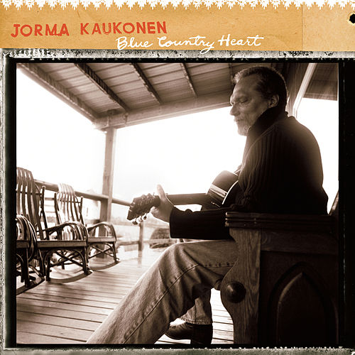 Blue Country Heart by Jorma Kaukonen