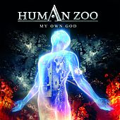 My Own God by Human Zoo