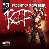 Rip # 3 by Prodigy (of Mobb Deep)