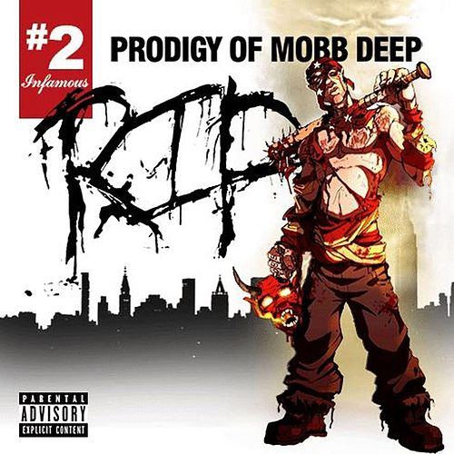 Rip # 2 by Prodigy (of Mobb Deep)