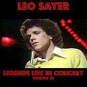 Legends Live In Concert Vol. 33 by Leo Sayer