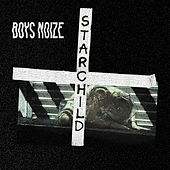 Starchild (feat. POLIÇA) by Boys Noize