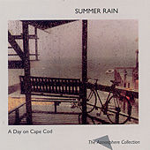 Summer Rain by A Day on Cape Cod