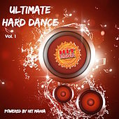 Hit Mania Presents: Ultimate Hard Dance (Vol.1) by Various Artists