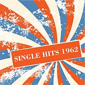 Single Hits 1962 von Various Artists