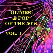 Oldies & Pop of the 50's, Vol. 4 by Various Artists