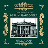 Great Singers at the Berlin State Opera by Various Artists