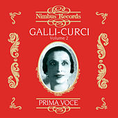 Galli-Curci Vol. 2 by Various Artists