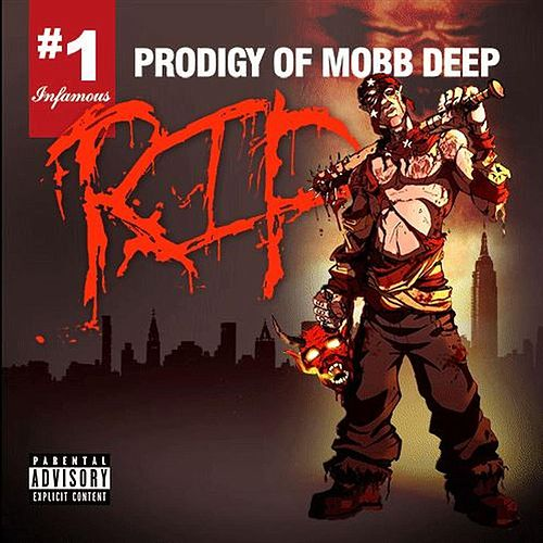 Rip #1 by Prodigy (of Mobb Deep)
