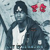 Let It Be Known by Spice 1