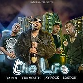The Life - Single by Yukmouth