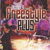 Vicious V Presents: Freestyle Plus by Various Artists