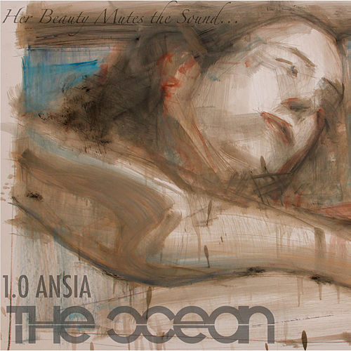 1.0 Ansia by The Ocean