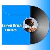Queen Ifrica: Choices (Remastered) by Queen I-frica