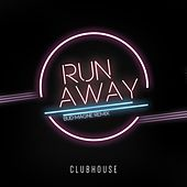 Run Away (Bud Magne Remix) by Club House