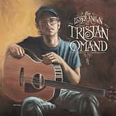 The Lesser-Known Tristan Omand by Tristan Omand