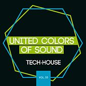 United Colors of Sound - Tech House, Vol. 10 by Various Artists