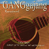 GANGgajang (Remastered) by GANGgajang