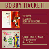 The Most Beautiful Horn in the World + the Swing'est Gals in Town by Bobby Hackett