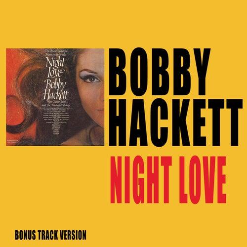 Night Love (Bonus Track Version) by Bobby Hackett