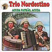 Acuda Patrão, Acuda by Trio Nordestino