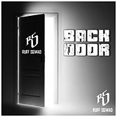 Back Door by Ruff Sqwad