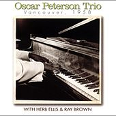 Vancouver, 1958 (with Herb Ellis & Ray Brown) (Live) by Oscar Peterson