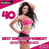 40 Best Songs For Workout 2016: Motivation Training Music - EP by Various Artists
