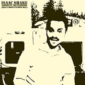 Ambient Meteoride (Blue Downtempo Mix) by Isaac Shake